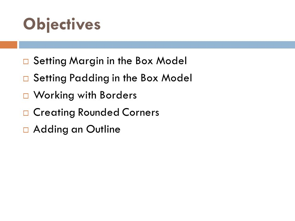 Objectives Setting Margin in the Box Model