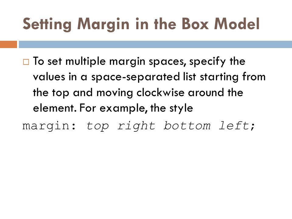 Setting Margin in the Box Model