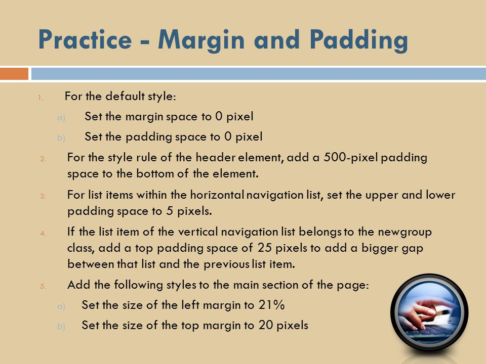 Practice - Margin and Padding