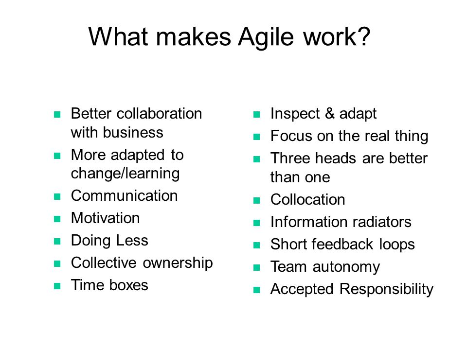 What makes Agile work Better collaboration with business