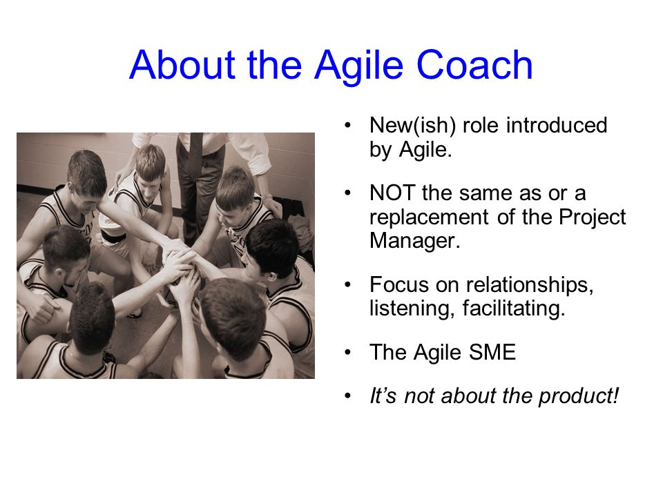 About the Agile Coach New(ish) role introduced by Agile.