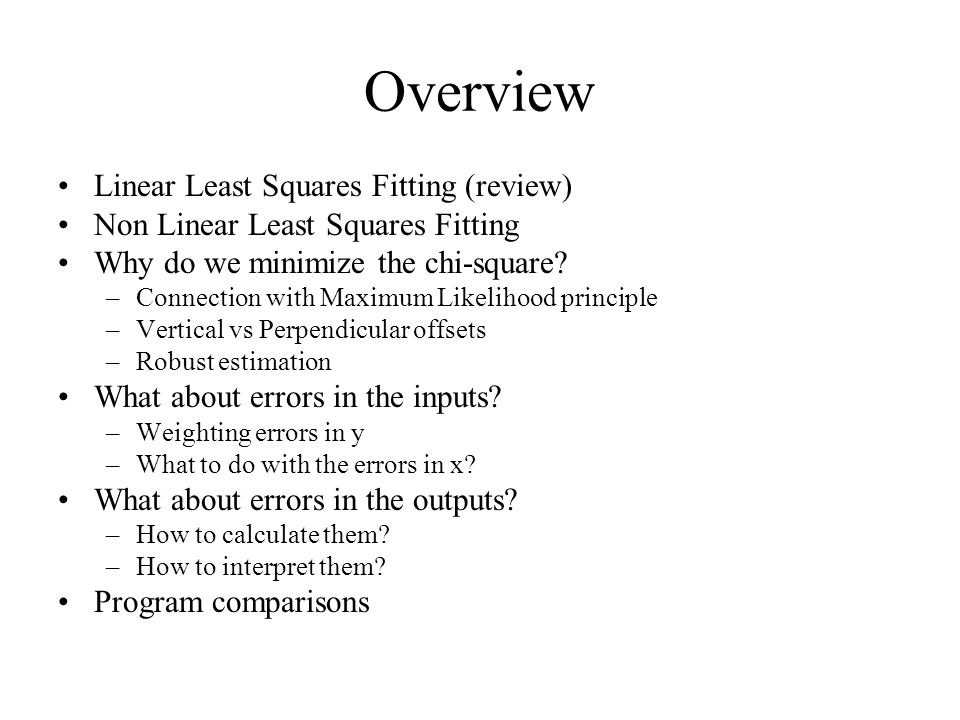 Overview Linear Least Squares Fitting (review)