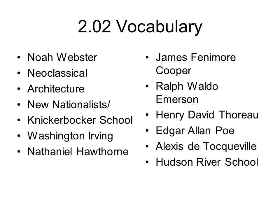 2.02 Vocabulary Noah Webster Neoclassical Architecture