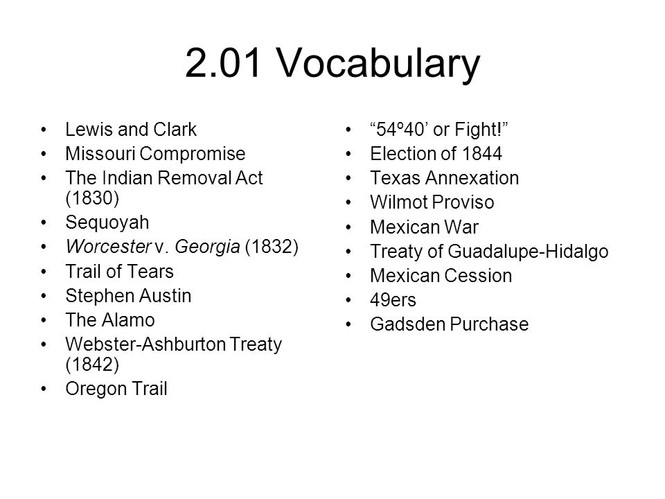 2.01 Vocabulary Lewis and Clark Missouri Compromise