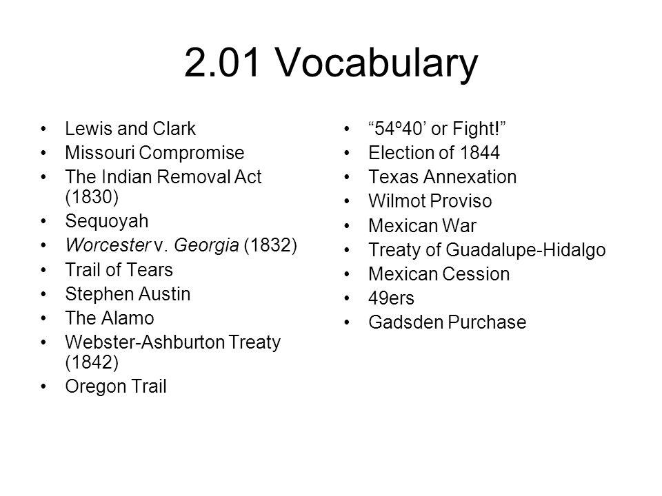 2.01 Vocabulary Lewis and Clark Missouri Compromise