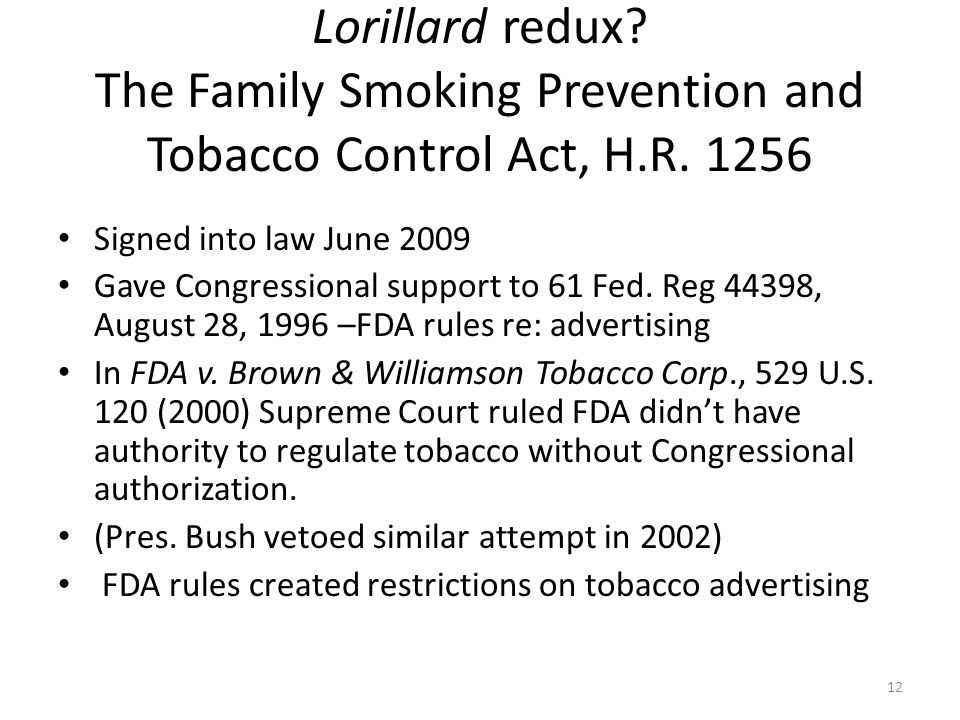 Lorillard redux The Family Smoking Prevention and Tobacco Control Act, H.R. 1256