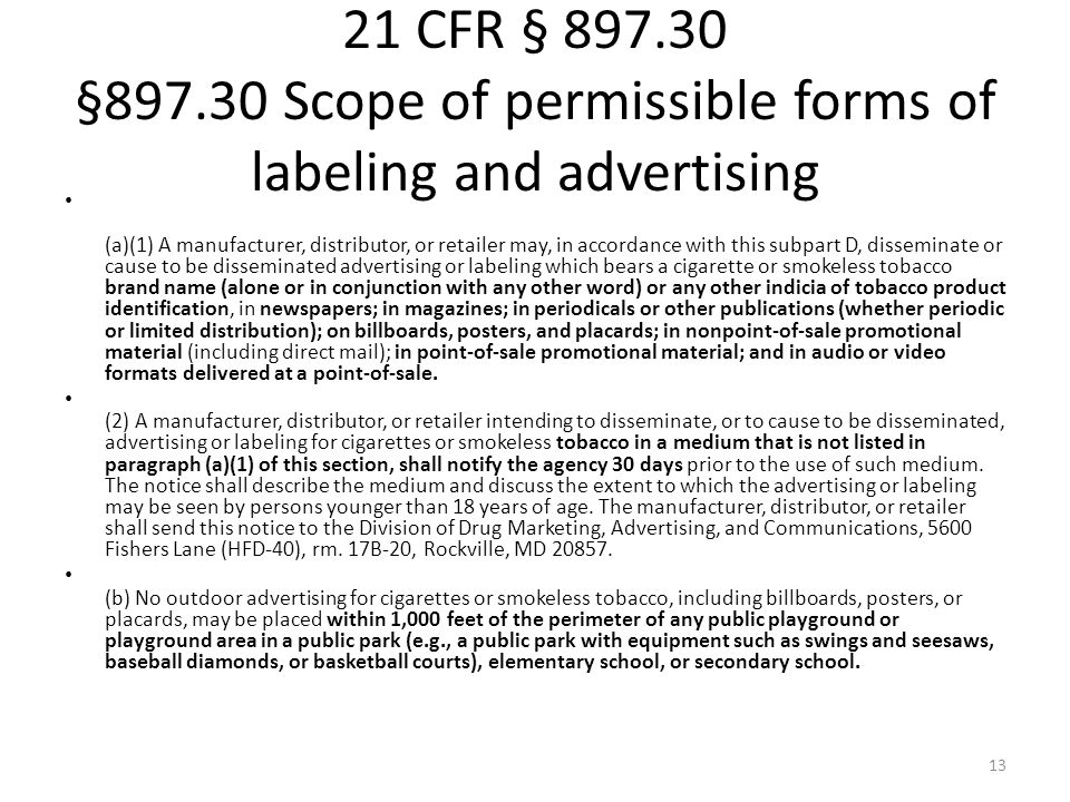 21 CFR § 897.30 §897.30 Scope of permissible forms of labeling and advertising