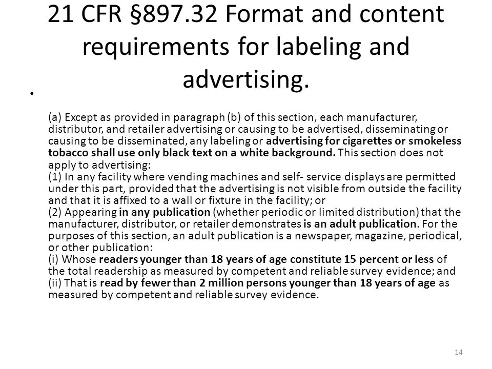 21 CFR §897.32 Format and content requirements for labeling and advertising.