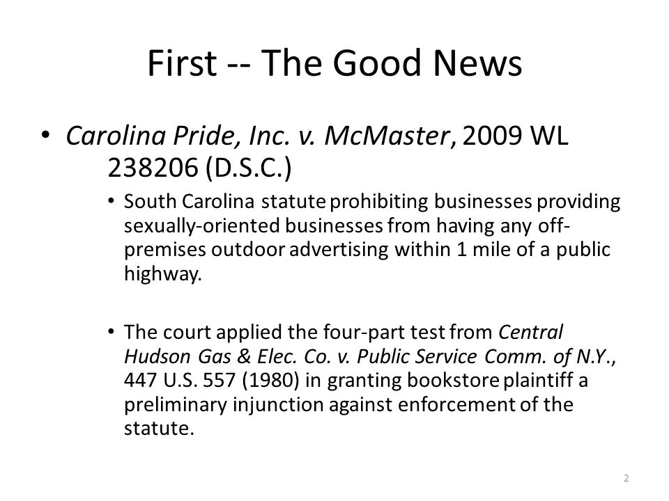 First -- The Good News Carolina Pride, Inc. v. McMaster, 2009 WL 238206 (D.S.C.)