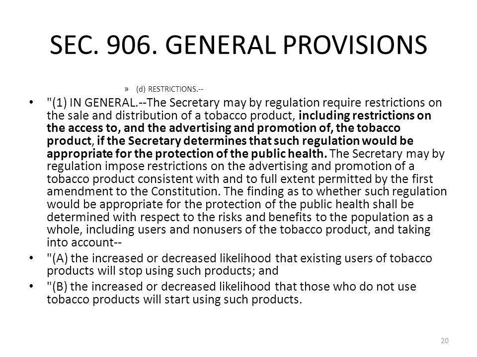 SEC. 906. GENERAL PROVISIONS