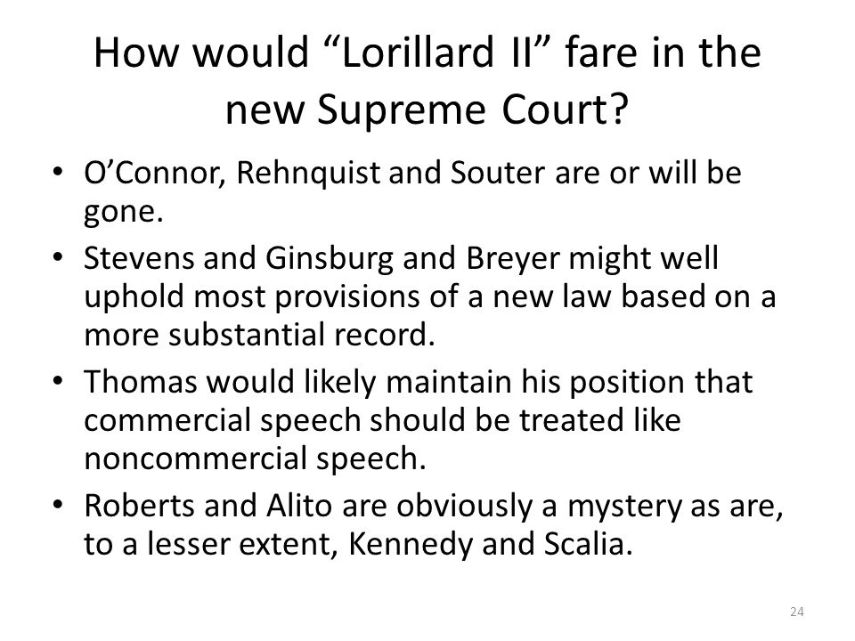 How would Lorillard II fare in the new Supreme Court