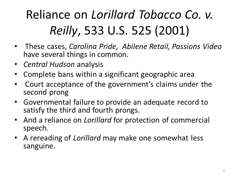 Reliance on Lorillard Tobacco Co. v. Reilly, 533 U.S. 525 (2001)