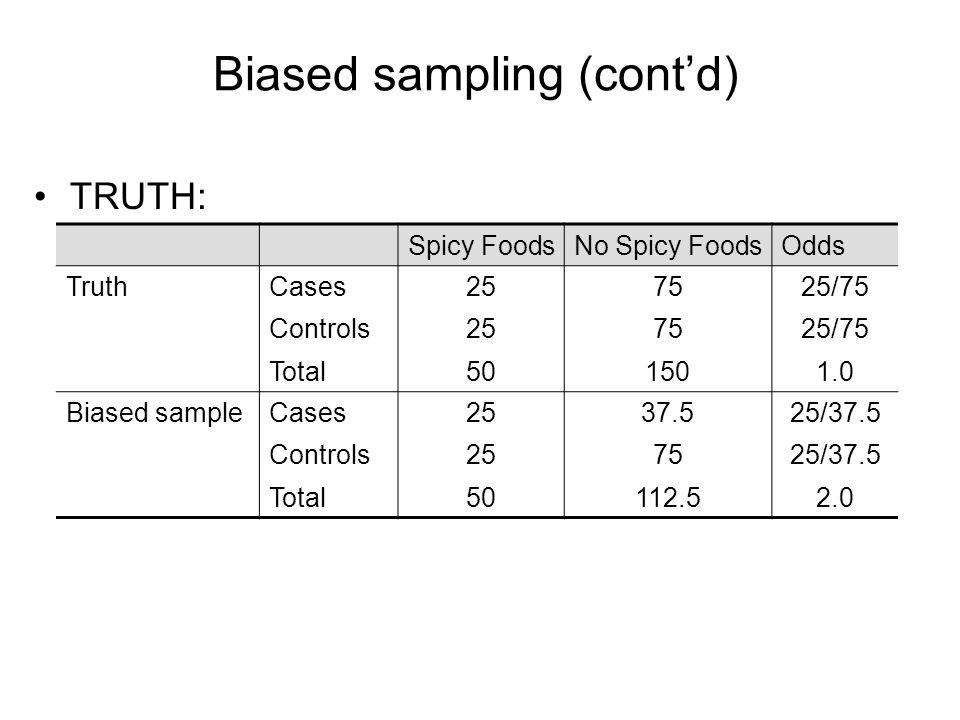 Biased sampling (cont'd)