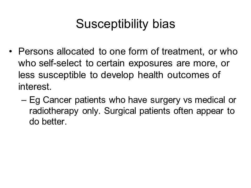 Susceptibility bias