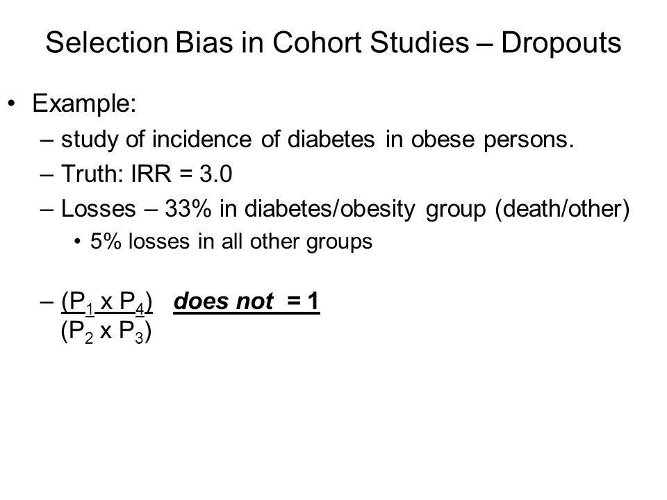 Selection Bias in Cohort Studies – Dropouts