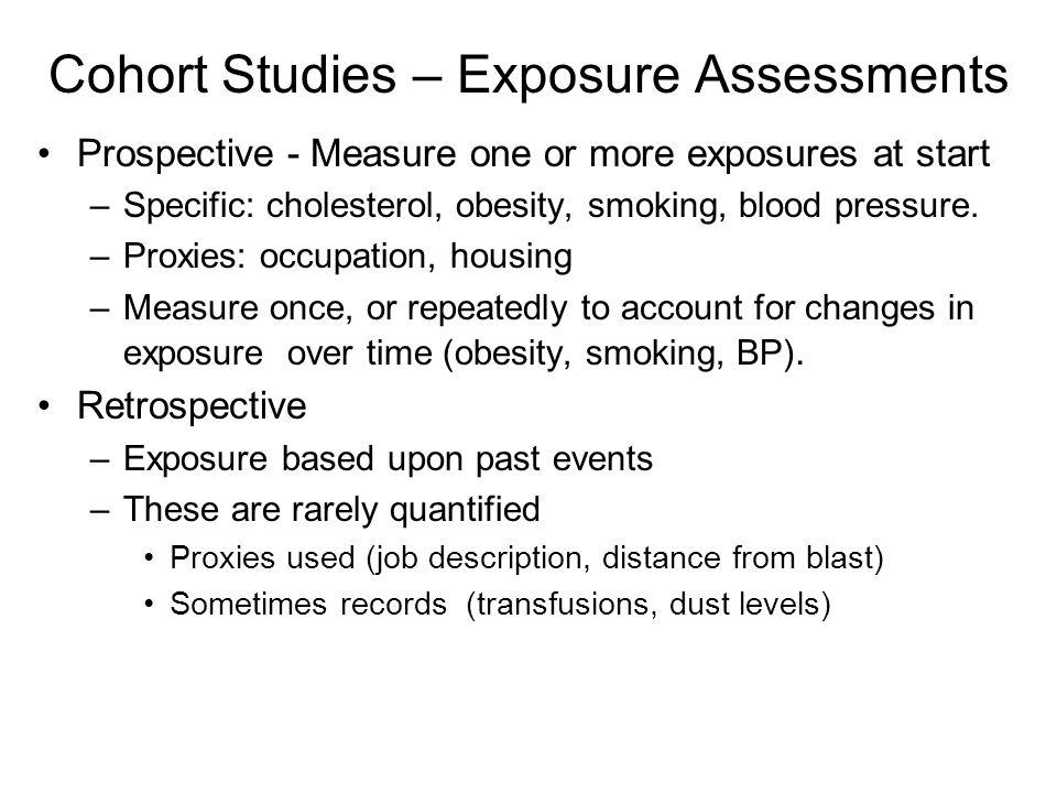Cohort Studies – Exposure Assessments
