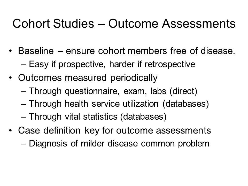 Cohort Studies – Outcome Assessments