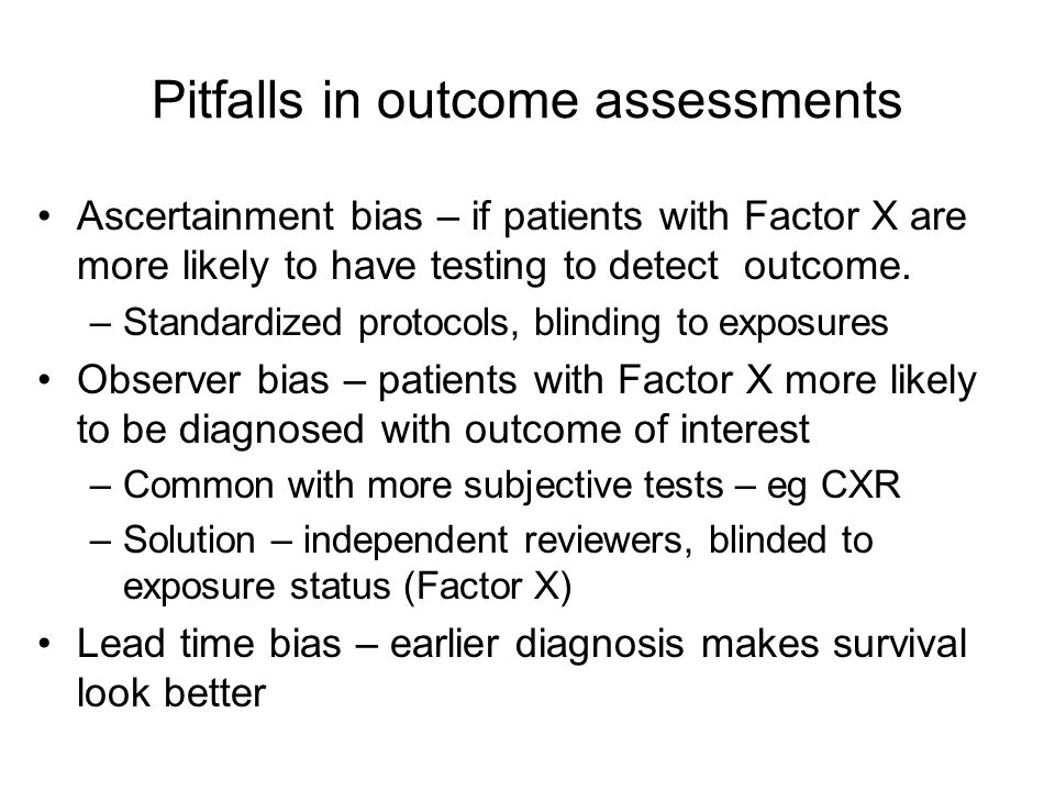 Pitfalls in outcome assessments