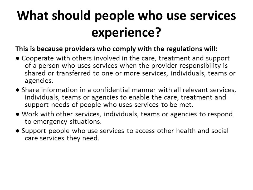 What should people who use services experience