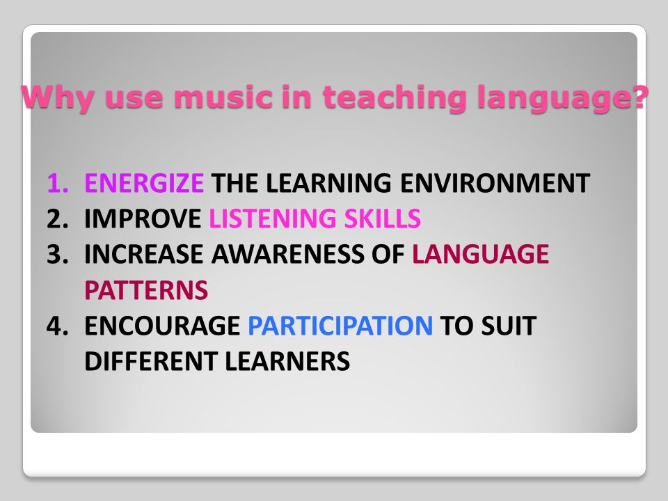 Why use music in teaching language