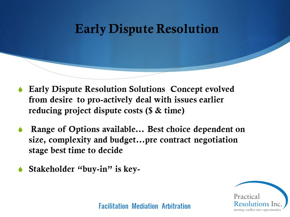 Early Dispute Resolution