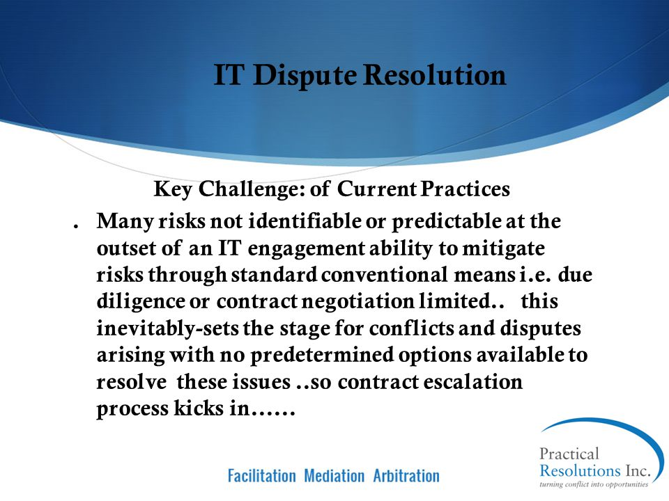 Key Challenge: of Current Practices