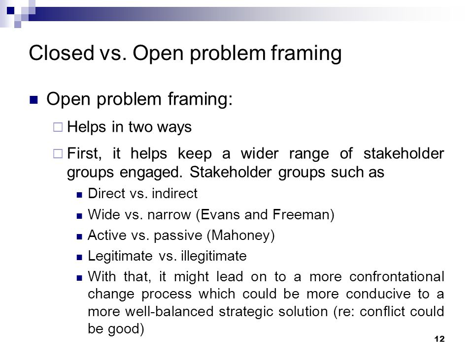 Closed vs. Open problem framing