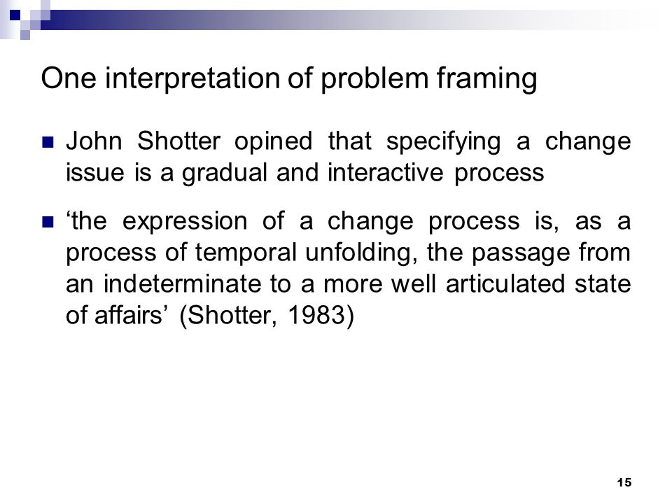 One interpretation of problem framing