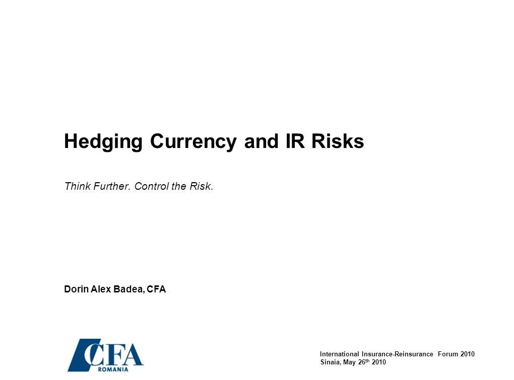 Hedging Currency and IR Risks