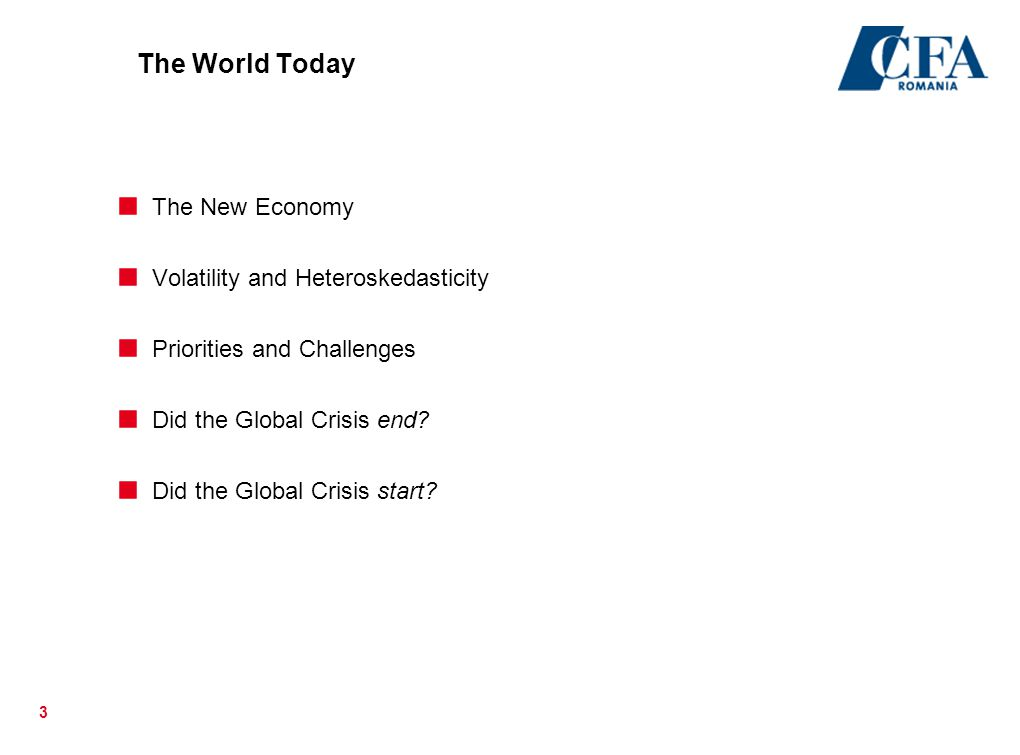The World Today The New Economy Volatility and Heteroskedasticity