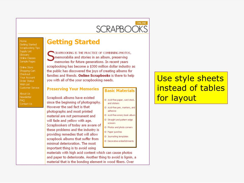 Use style sheets instead of tables for layout