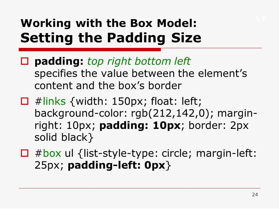 Working with the Box Model: Setting the Padding Size