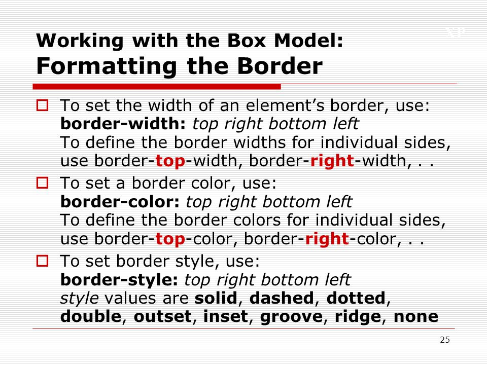 Working with the Box Model: Formatting the Border