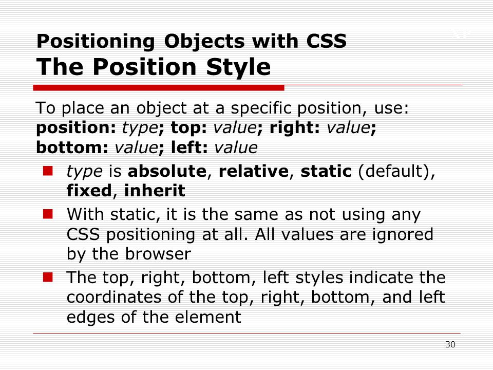 Positioning Objects with CSS The Position Style