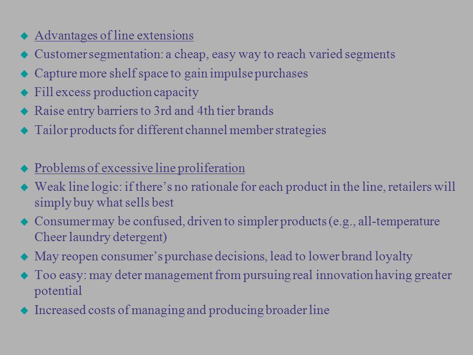 Advantages of line extensions