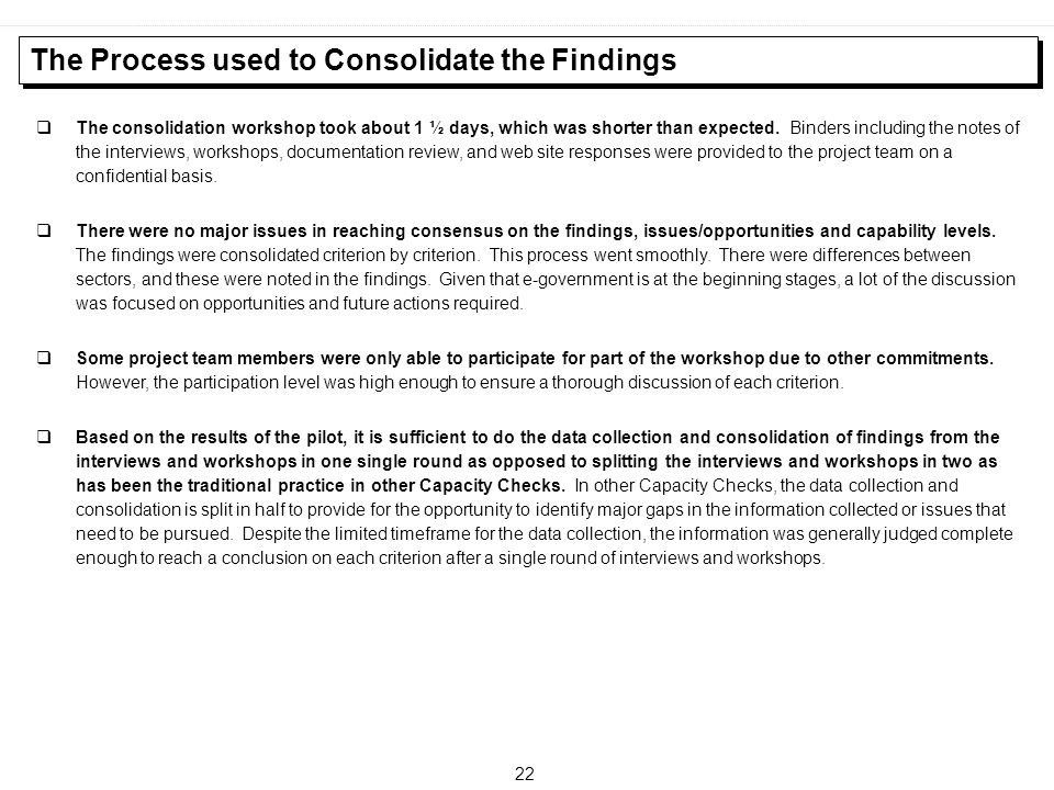 The Process used to Consolidate the Findings