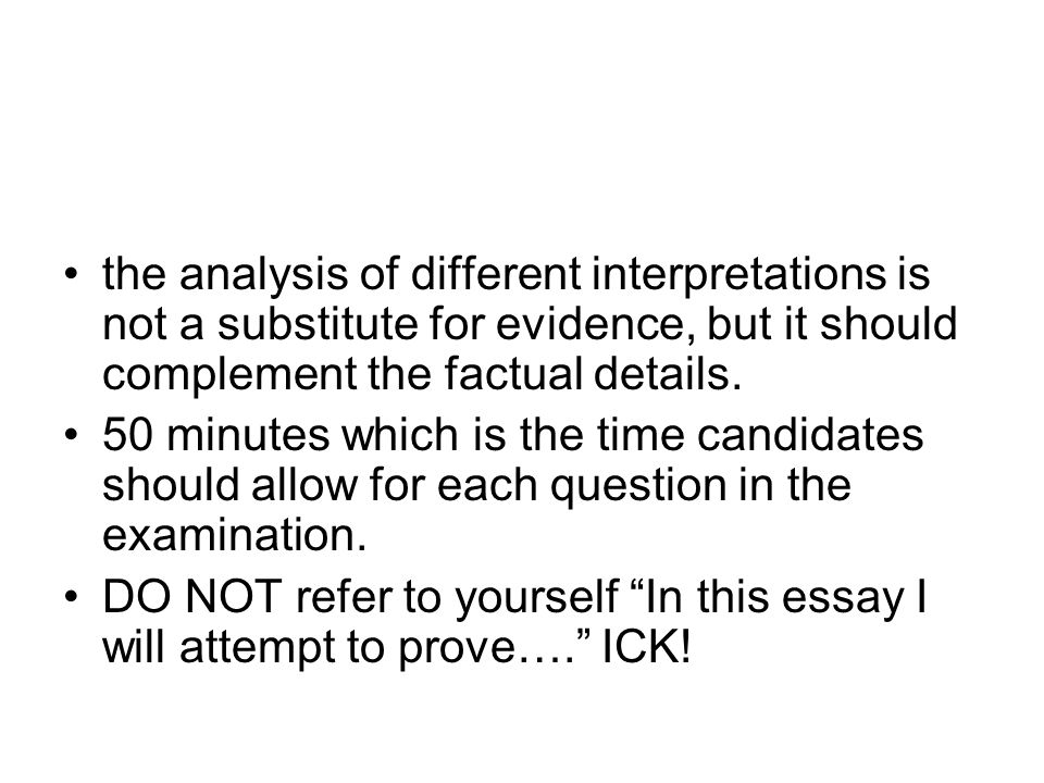 the analysis of different interpretations is not a substitute for evidence, but it should complement the factual details.