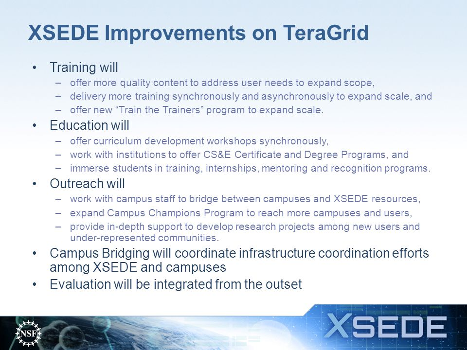 XSEDE Improvements on TeraGrid