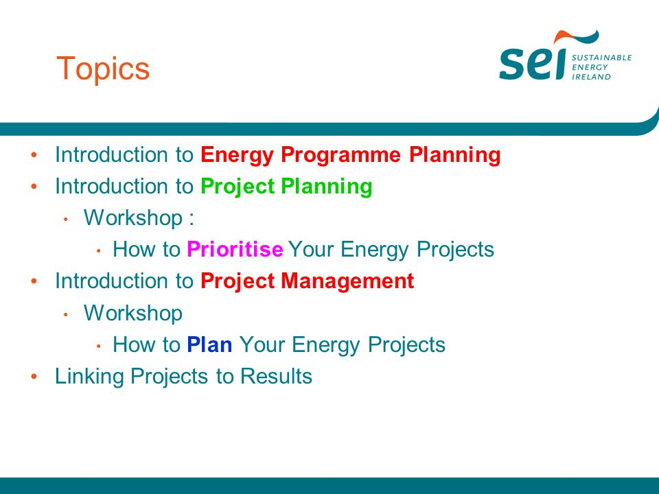 Topics Introduction to Energy Programme Planning