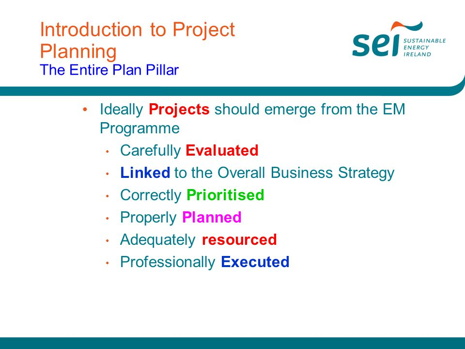 Introduction to Project Planning The Entire Plan Pillar