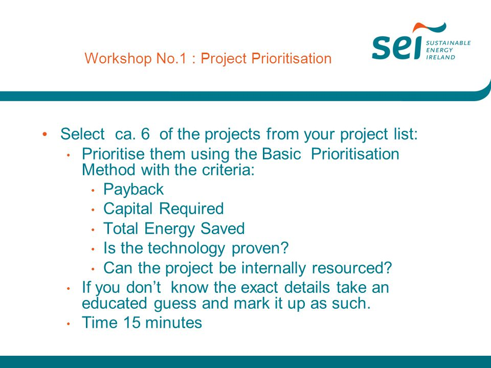 Workshop No.1 : Project Prioritisation