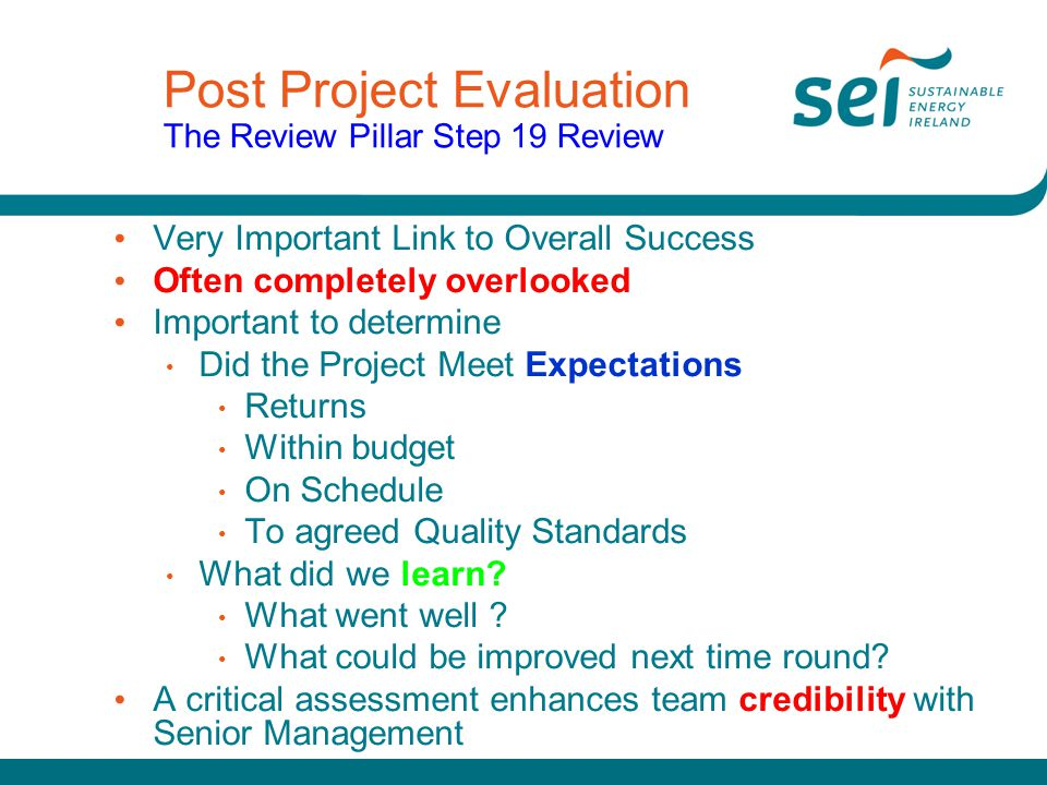 Post Project Evaluation The Review Pillar Step 19 Review