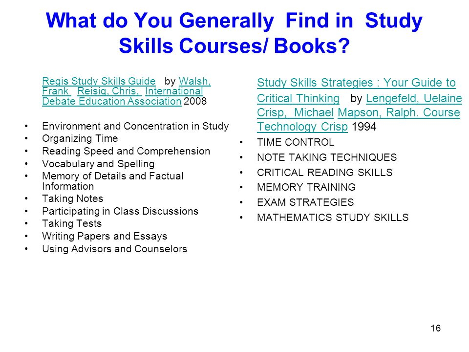 What do You Generally Find in Study Skills Courses/ Books