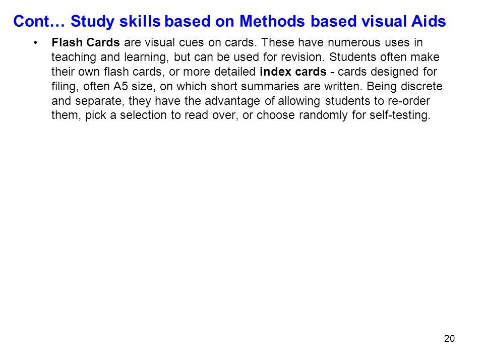 Cont… Study skills based on Methods based visual Aids