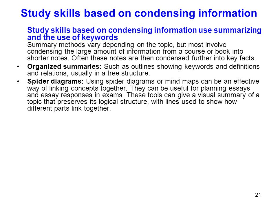 Study skills based on condensing information