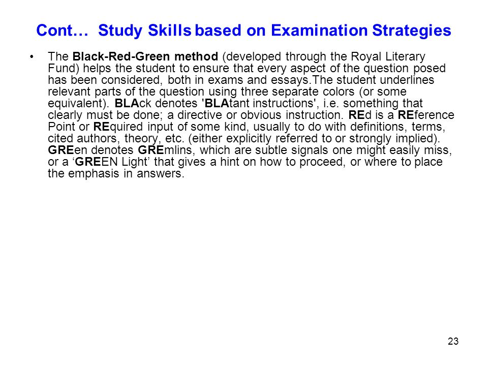 Cont… Study Skills based on Examination Strategies