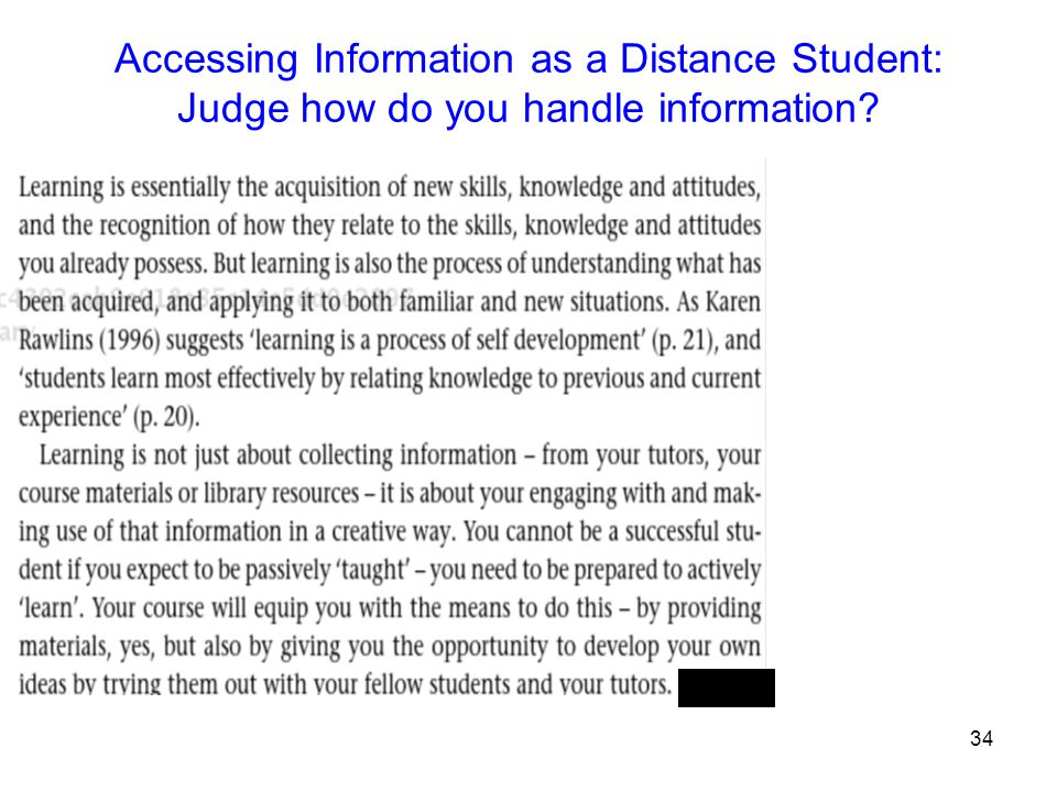 Accessing Information as a Distance Student: Judge how do you handle information