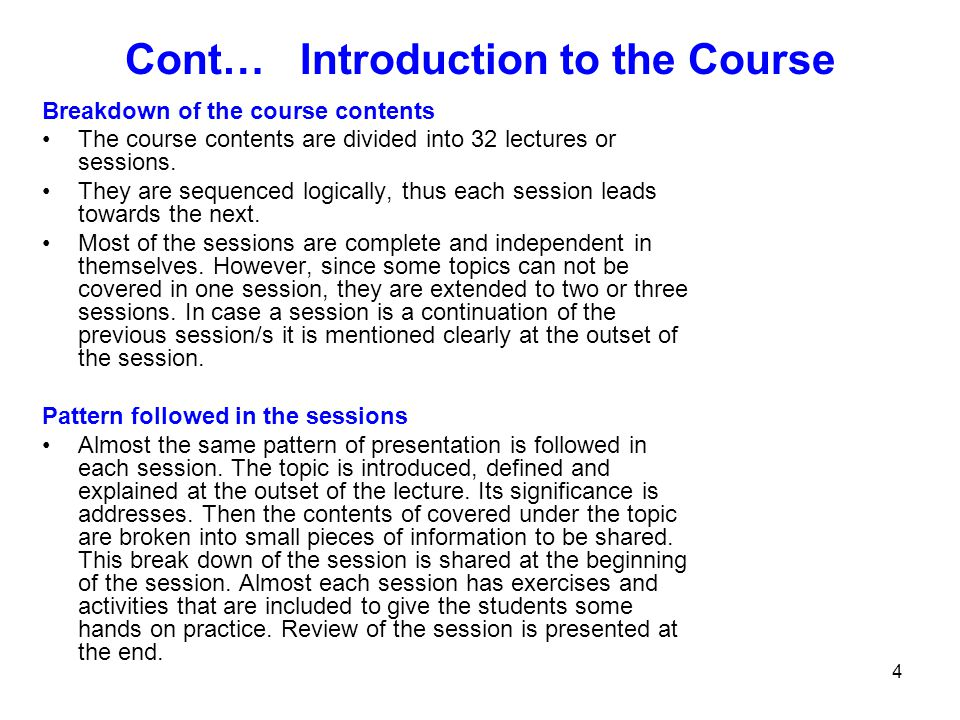 Cont… Introduction to the Course