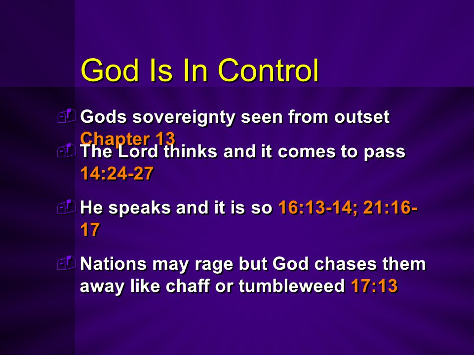 God Is In Control Gods sovereignty seen from outset Chapter 13