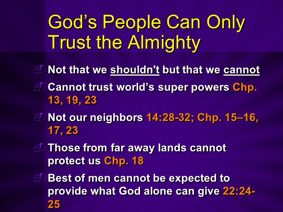 God's People Can Only Trust the Almighty